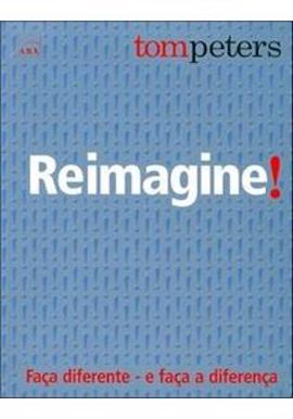 reimagine tom Peters