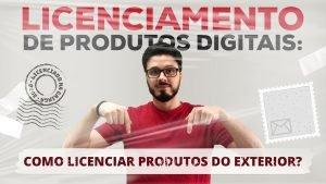 licenciamento de produtos digitais
